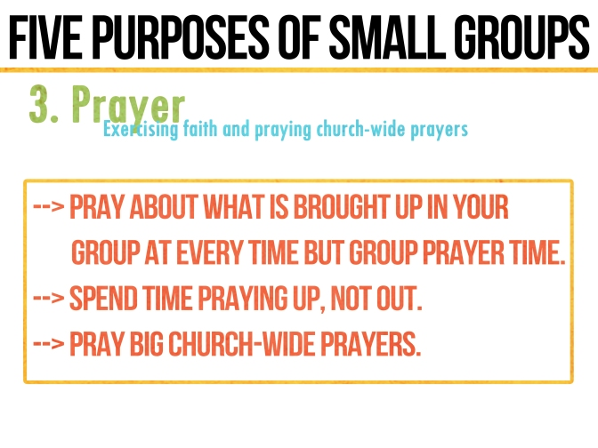 Five Purposes & Practices of Small Groups: 3. PRAYER