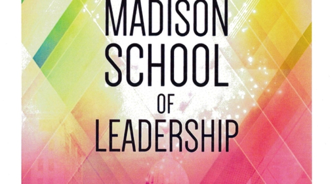 Madison School of Leadership